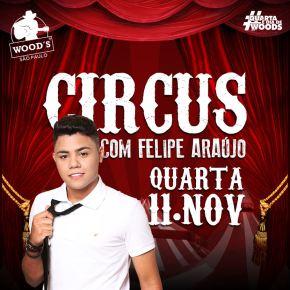 Circus Party Felipe Araujo